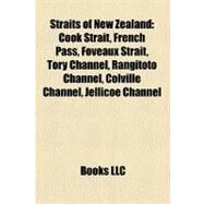 Straits of New Zealand by , 9781156901670