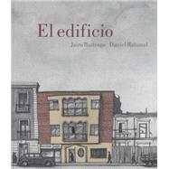 El edificio/ The Building by Buitrago, Jairo; Rabanal, Daniel, 9789588841670