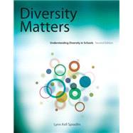 Diversity Matters Understanding Diversity in Schools by Spradlin, Lynn, 9781111341671