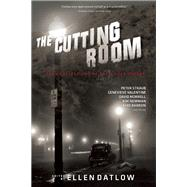 The Cutting Room Dark Reflections of the Silver Screen by Datlow, Ellen, 9781616961671