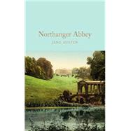 Northanger Abbey by Pinching, David; Austen, Jane; Thomson, Hugh, 9781909621671