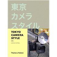 Tokyo Camera Style by Sypal, John, 9780500291672