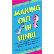 Making Out in Hindi by Krasa, Daniel; Krack, Rainer, 9780804841672