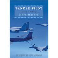 Tanker Pilot by Hasara, Mark; Limbaugh, Rush, 9781501181672
