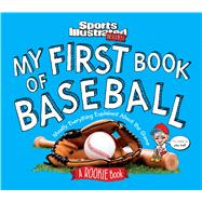 My First Book of Baseball by Bugler, Beth; Bechtel, Mark; Hinds, Bill, 9781618931672