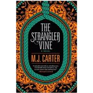 The Strangler Vine by Carter, M.J., 9780399171673