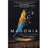 Magonia by Headley, Maria Dahvana, 9780062391674