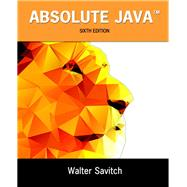 Absolute Java by Savitch, Walter; Mock, Kenrick, 9780134041674