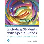 Including Students with Special Needs A Practical Guide for Classroom Teachers by Friend, Marilyn; Bursuck, William D., 9780134801674