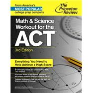 Math and Science Workout for the ACT, 3rd Edition by Princeton Review, 9781101881675