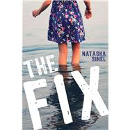 The Fix by Sinel, Natasha, 9781634501675