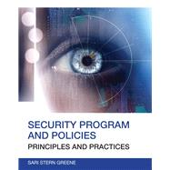 Security Program and Policies Principles and Practices by Greene, Sari, 9780789751676