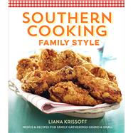 Southern Cooking Family Style Menus & Recipes for Family Gatherings Grand & Small by Unknown, 9781618371676