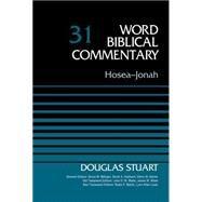 Hosea-Jonah by Stuart, Douglas; Metzger, Bruce M.; Hubbard, David A.; Barker, Glenn W.; Watts, John D. W., 9780310521679