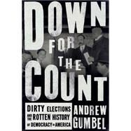 Down for the Count by Gumbel, Andrew, 9781620971680