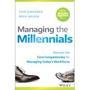 Managing the Millennials by Espinoza, Chip; Ukleja, Mick, 9781119261681