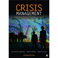 Crisis Management : Leading in the New Strategy Landscape by William Rick Crandall, 9781412991681