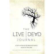 The Live Dead Journal by Brogden, Dick, 9781680671681