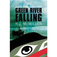 Green River Falling by McMillen, R. J., 9781771511681