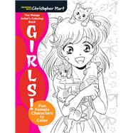 The Manga Artist's Coloring Book: Girls! Fun Female Characters to Color by Hart, Christopher, 9781942021681