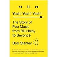 Yeah! Yeah! Yeah! by Stanley, Bob, 9780393351682