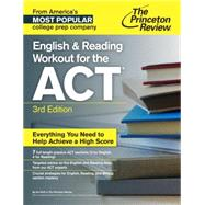 English and Reading Workout for the ACT, 3rd Edition by Princeton Review, 9781101881682