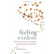Feeling Wisdom by Preece, Rob, 9781611801682