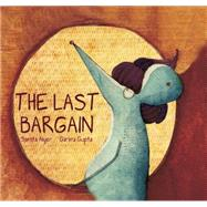 The Last Bargain by Aiyer, Samita; Gupta, Garima, 9788181901682