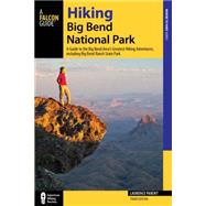 Hiking Big Bend National Park by Parent, Laurence, 9780762781683