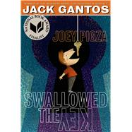 Joey Pigza Swallowed the Key by Gantos, Jack, 9781250061683