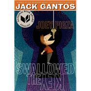Joey Pigza Swallowed the Key by Gantos, Jack, 9781250061683