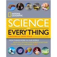 National Geographic Science of Everything by NATIONAL GEOGRAPHICPOGUE, DAVID, 9781426211683