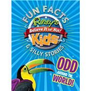 Ripley's Fun Facts & Silly Stories by Ripley's Believe It or Not, 9781609911683