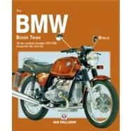 BMW Boxer Twins Bible : All Air-Cooled Models 1970-1996 (Except R45, R65, G/S and GS) by Falloon, Ian, 9781845841683