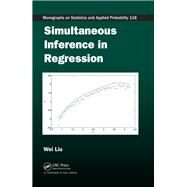 Simultaneous Inference in Regression by Liu; Wei, 9781138111684