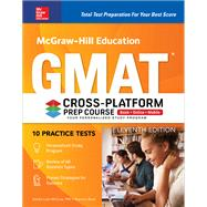 McGraw-Hill Education GMAT Cross-Platform Prep Course, Eleventh Edition by McCune, Sandra Luna; Reed, Shannon, 9781260011685