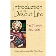 Introduction to the Devout Life by St. Francis de Sales; Ross, Allan; Ross, Allan, 9780486471686
