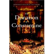The Donation of Constatine by Martin-Del-Campo, Frederick, 9781413481686