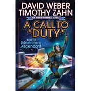 A Call to Duty by Weber, David; Zahn, Timothy, 9781476781686