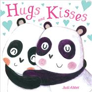 Hugs and Kisses by Abbot, Judi, 9781481491686
