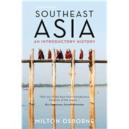 Southeast Asia by Osborne, Milton, 9781760291686