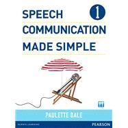 Speech Communication Made Simple 1 (with Audio CD) by Dale, Paulette, 9780132861687