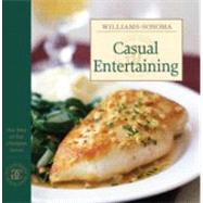 Williams-Sonoma The Best of the Lifestyles: Casual Entertaining by Williams, Chuck, 9780848731687