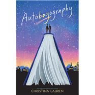 Autoboyography by Lauren, Christina, 9781481481687