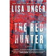 The Red Hunter by Unger, Lisa, 9781501101687