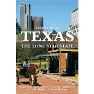 Texas : The Lone Star State by Richardson; Rupert N., 9780205661688