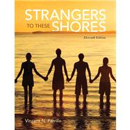 Strangers to These Shores Plus NEW MySocLab with Pearson eText -- Access Card Package by Parrillo, Vincent N., 9780205971688