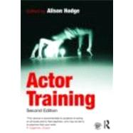 Actor Training by Hodge; Alison, 9780415471688