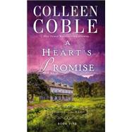 A Heart's Promise by Coble, Colleen, 9780718031688