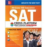 McGraw-Hill Education SAT 2017 Cross-Platform Prep Course by Black, Christopher; Anestis, Mark, 9781259641688